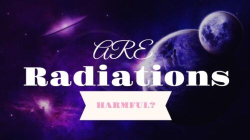 Are radiations from Space harmful | becurious.co.in