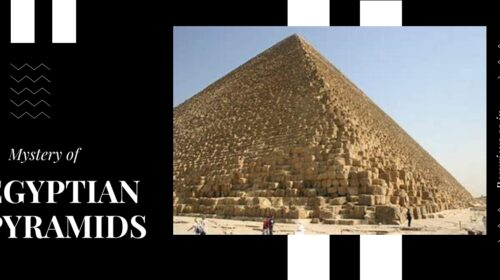 Mystery And Features Behind Pyramids Of Egypt