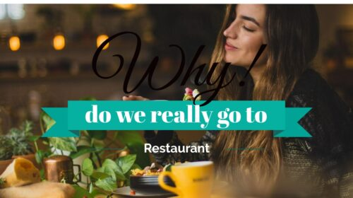 Why Do We Really Go To Restaurants (Except For The Food)_