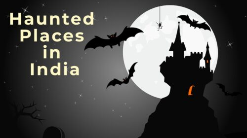 Avoid Visiting These 10 Haunted Places in India