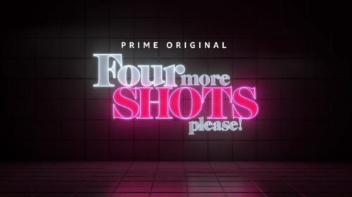 Four More Shots II Instalment To Be Released On 17th April