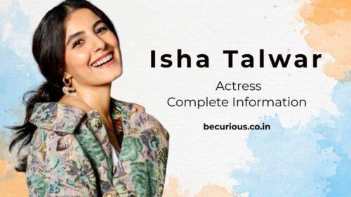 Isha Talwar Biography: Wiki, Age, Movies, Family, Body Measurements, Movies