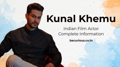 Kunal Khemu Biography Wiki, Age, Wife, Movies, Net Worth