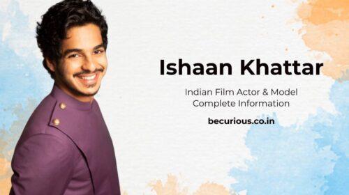 Ishaan Khattar Biography